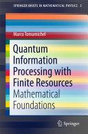 Quantum Information Processing with Finite Resources [Pdf/ePub] eBook