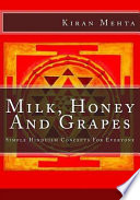 Milk, Honey and Grapes