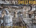 Brooklyn s Sweet Ruin