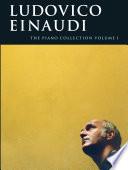 Ludovico Einaudi: The Piano Collection Vol. 1