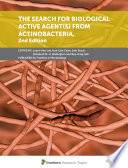 The Search for Biological Active Agent s  From Actinobacteria  2nd Edition