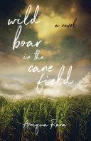Wild Boar in the Cane Field Pdf/ePub eBook