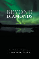 Beyond Diamonds