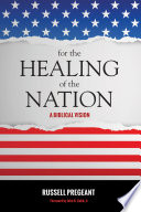 For the Healing of the Nation Book