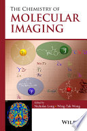 The Chemistry of Molecular Imaging Book