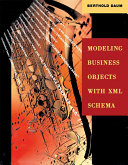 Modeling business objects with XML schema / Berthold Daum