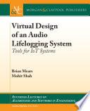 Virtual Design Of An Audio Lifelogging System