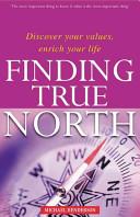 Finding True North Book