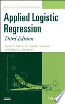 """Applied Logistic Regression"" by David W. Hosmer, Jr., Stanley Lemeshow, Rodney X. Sturdivant"