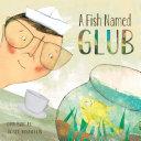 A Fish Named Glub [Pdf/ePub] eBook