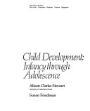 Child Development Infancy Through Adolescence