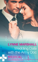 Wedding Date With The Army Doc  Mills   Boon Medical   Summer Brides  Book 2