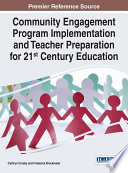 Community Engagement Program Implementation and Teacher Preparation for 21st Century Education