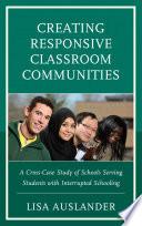 Creating Responsive Classroom Communities