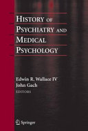 History of Psychiatry and Medical Psychology