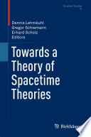 Towards a Theory of Spacetime Theories Book
