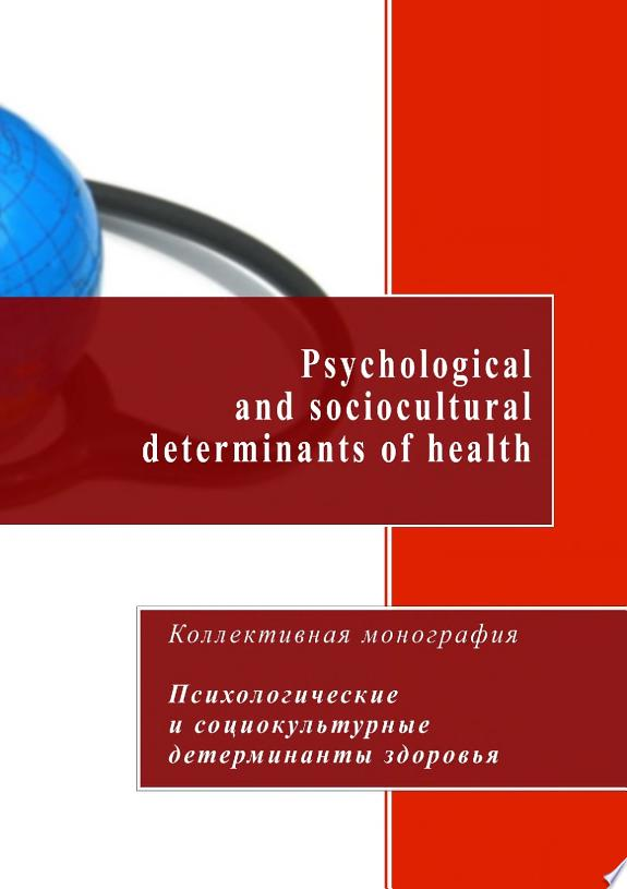 Psychological and sociocultural determinants of health