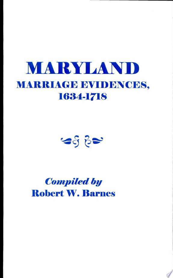 Maryland Marriage Evidences, 1634-1