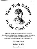 New York Soldiers in the Civil War  A K