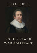 On the Law of War and Peace