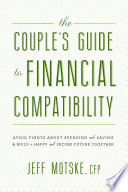 The Couple S Guide To Financial Compatibility