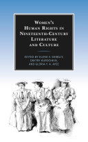 Women   s Human Rights in Nineteenth Century Literature and Culture