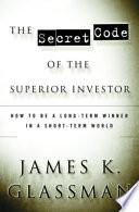 The Secret Code of the Superior Investor