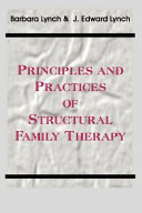 Principles and Practices of Structural Family Therapy