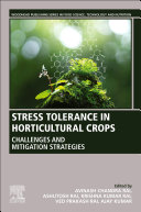 Stress Tolerance in Horticultural Crops Book