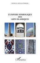 Pdf L'univers symbolique des arts islamiques Telecharger