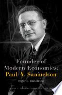 Founder of Modern Economics  Paul A  Samuelson