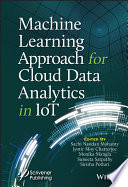 Machine Learning Approach for Cloud Data Analytics in IoT