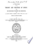 A Treatise on the Theory and Practice of Music