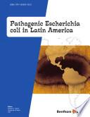 Pathogenic Escherichia Coli in Latin America Book