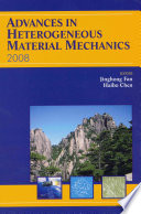 Advances in Heterogeneous Material Mechanics 2008
