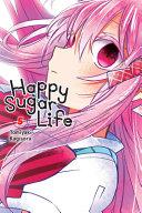 Happy Sugar Life  Vol  5
