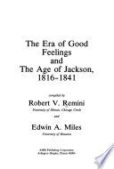 The era of good feelings and the age of Jackson, 1816-1841