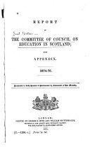 Report of the Committee of Council on Education in Scotland