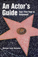 An Actor s Guide  Your First Year in Hollywood