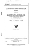 Copyright Law Revision  Supplementary report of the Register of Copyrights  and  1965 revision bill