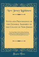 Votes And Proceedings Of The General Assembly Of The Colony Of New Jersey