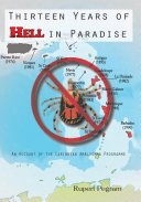 Thirteen Years of Hell in Paradise