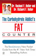 The Carbohydrate Addict s Fat Counter