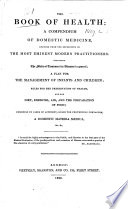 The Book of Health  a Compendium of Domestic Medicine  Etc