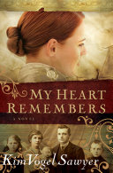 Pdf My Heart Remembers (My Heart Remembers Book #1)