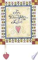 For My Daughter, with Love