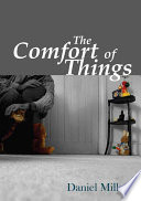 """The Comfort of Things"" by Daniel Miller"