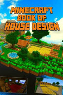 Minecraft Ultimate Book of House Design