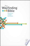 The Wayfinding Bible NLT