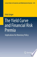 The Yield Curve and Financial Risk Premia Book PDF